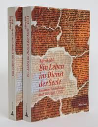 image of Ein Leben Im Dienst Der Seele: Gesammelte Aufsatze Und Vortrage [2 volumes]