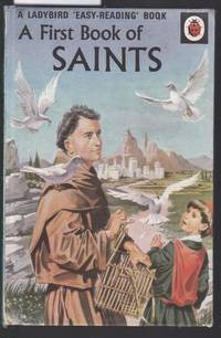 image of A First Book of Saints - A Ladybird Easy Reading Book : Series 606A