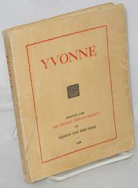 image of Yvonne; or the adventures and intrigues of a French governess with her pupils. A real tale translated from the French by Mary Suckit