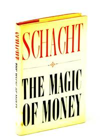 The magic of money; translated from the German by Paul Erskine