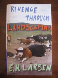 Revenge Through Landscaping