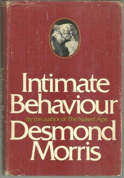 INTIMATE BEHAVIOUR, Morris, Desmond