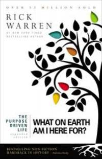 image of Purpose Driven Life: What on Earth am I Here For?