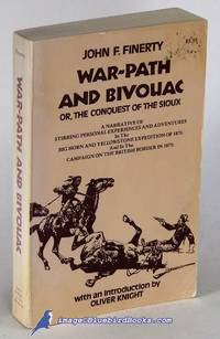 image of War-Path and Bivouac, or The Conquest of the Sioux