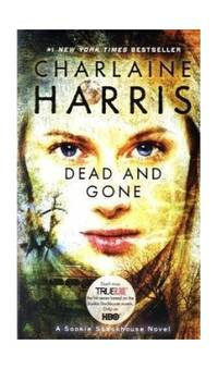 image of Dead and Gone: 9 (Sookie Stackhouse series US)