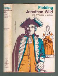 Jonathan Wild  AND the Journal of a Voyage to Lisbon