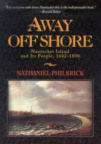 image of Away Off Shore: Nantucket Island and Its People