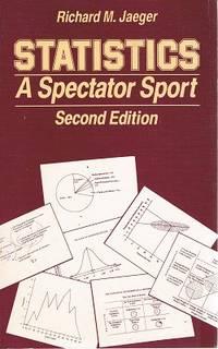 Statistics: A Spectator Sport