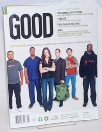 Good: for the people; issue 005, Jul/Aug 2007; The Volunteers