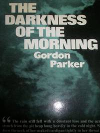 Darkness of the Morning
