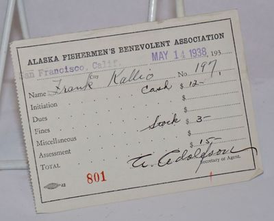 San Francisco: the Association, 1938. 4.5x3.5 inch receipt for contribution made by Frank Kallio to ...
