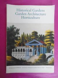 HISTORICAL GARDENS GARDEN ARCHITECTURE HORTICULTURE