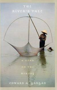 The River's Tale : A Year on the Mekong