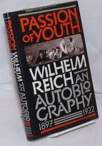 image of Passion of youth, an autobiography, 1897-1922. Edited by Mary Boyd Higgins and Chester M. Raphael, M.D., with translations by Philip Schmitz and Jerri Tompkins