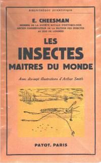 Les insectes maitres du monde / 17 illustrations
