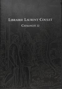 Catalogue 22/ (1999): Livres Anciens et Modernes. Éditions Originales,  Livres Illustrés, Reliures.