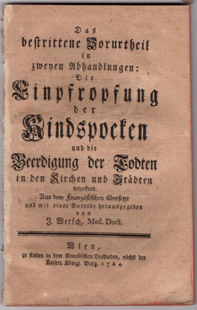 Wien: Zu finden in dem Kraussischen Buchladen, 1764. Small 8vo (18 cm, 7