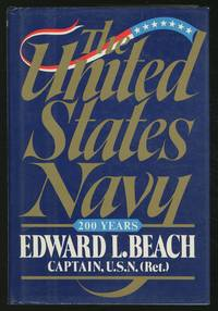 The United States Navy: 200 Years