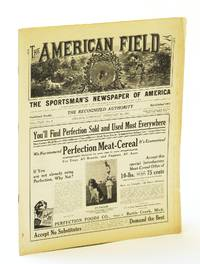 The American Field - The Sportsman's Newspaper [Magazine] of America, February (Feb.) 10, 1934, Vol. CXXI, No. 6 - Up and Down the Stubble Field