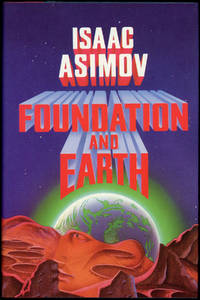 FOUNDATION AND EARTH by  Isaac Asimov - Signed First Edition - 1986 - from John W. Knott, Jr., Bookseller, ABAA/ILAB and Biblio.com