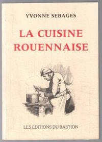 image of La cuisine rouennaise (85 recettes ; exemplaire numéroté 120)