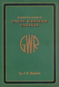 A Pictorial Record of Great Western Engines - Combined Volume