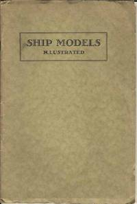 The Story of Ship Design and de Coppett Collection of Ship Models. / Ship Models Illustrated.