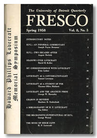 HOWARD PHILLIPS LOVECRAFT MEMORIAL SYMPOSIUM [published as: ] FRESCO. THE UNIVERSITY OF DETROIT QUARTERLY