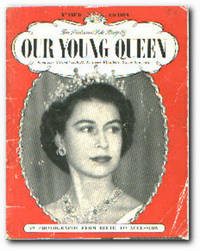 The Pictorial Life Story of Our Young Queen