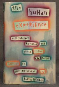 THE HUMAN EXPERIENCE: CONTEMPORARY AMERICAN AND SOVIET FICTION AND POETRY (Signed by Contributors)