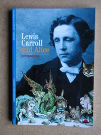 Lewis Carroll and Alice.