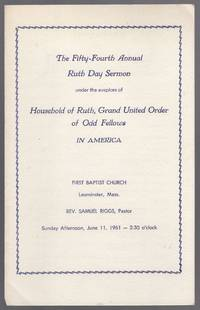 (Program): The Fifty-Fourth Annual Ruth Day Sermon under the auspices of Household of Ruth, Grand United Order of Odd Fellows in America