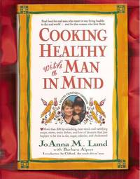 Cooking Healthy With a Man in Mind: A Healthy Exchanges Cookbook