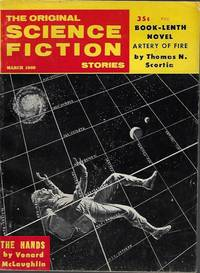 "image of The Original SCIENCE FICTION Stories: March, Mar. 1960 (""Artery of Fire"")"