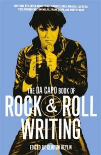 The Da Capo Book of Rock and Roll Writing