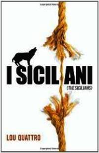 I Siciliani: (The Sicilians)