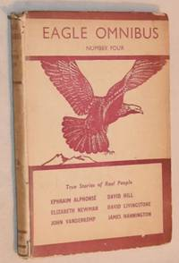 Eagle Omnibus Number Four: True Stories Of Real People (Numbers 19-24)