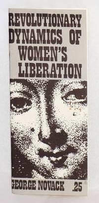 Revolutionary dynamics of women's liberation