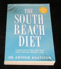 The South Beach Diet by Dr Arthur Agatston  - Paperback  - 26th Impression  - 2003  - from Yare Books Limited (SKU: 016971)