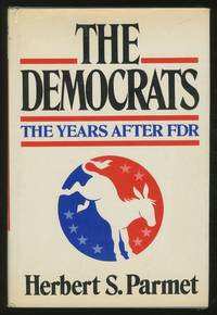 The Democrats, The Years After FDR