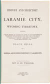 View Image 2 of 5 for HISTORY AND DIRECTORY OF LARAMIE CITY, WYOMING TERRITORY, COMPRISING A BRIEF HISTORY OF LARAMIE CITY... Inventory #WRCAM56286