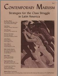 Contemporary Marxism (No. 1, Spring 1980) : Strategies for the Class  Struggle in Latin America