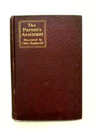 The Parent's Assistant or Stories for Children