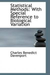Statistical Methods: With Special Reference to Biological Variation