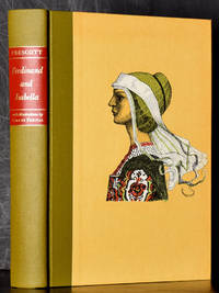 History of the Reign of Ferdinand and Isabella (in slipcase)