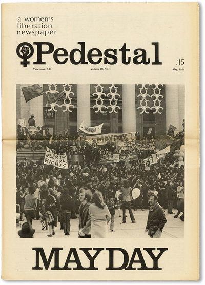 Vancouver: Pedestal Collective / Vancouver Women's Caucus, 1971. Tabloid (40.5cm); photo-illustrated...