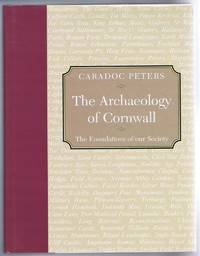 The Archaeology Of Cornwall, The Foundations of our Society