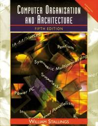 Computer Organization and Architecture: Designing for Performance: International Edition