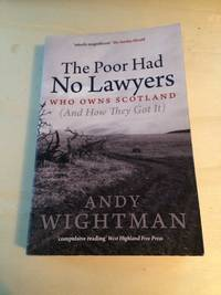 image of The Poor Had No Lawyers: Who Owns Scotland (And How They Got It)