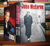 YOU CANNOT BE SERIOUS by  John McEnroe - First Edition; First Printing - 2002 - from Rare Book Cellar (SKU: 54031)